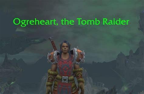 %s, the Tomb Raider - Title - World of Warcraft