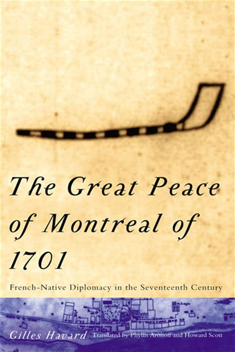Great Peace of Montreal of 1701, The   McGill-Queen's