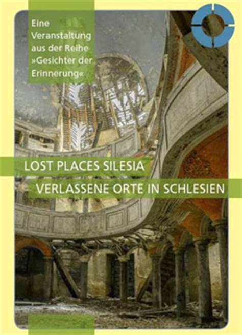 """Bildvortrag """"Lost Places Silesia"""" in Dresden - rottenplaces"""